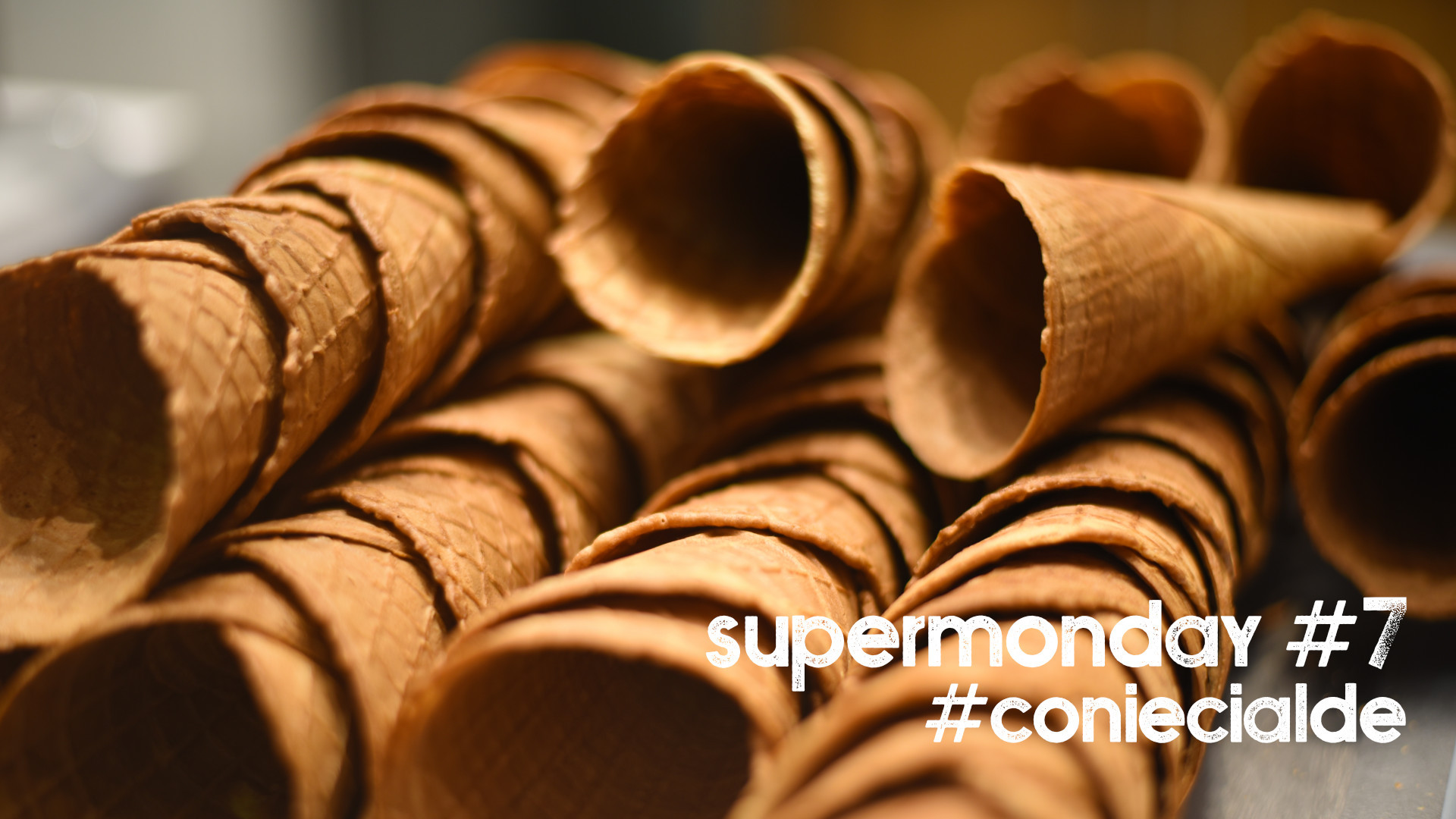 Super Monday #7 - #coniecialde