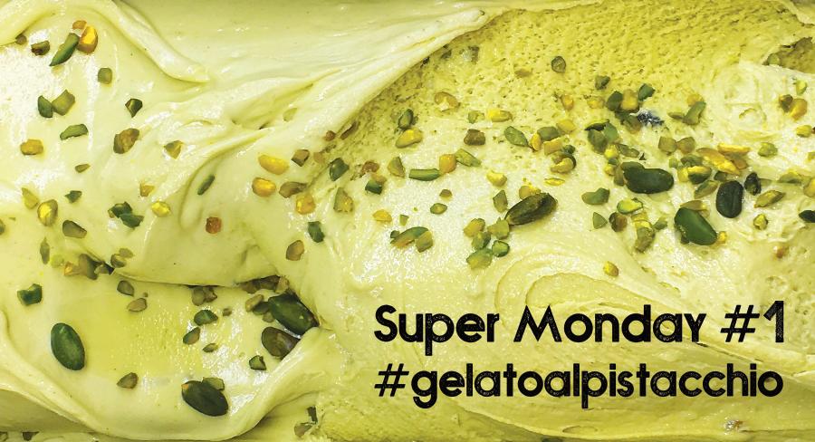 Super Monday #1 - Gelato al Pistacchio